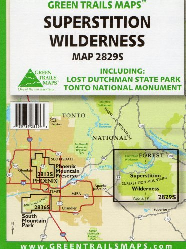 Superstition Wilderness: Including Lost Dutchman State Park and Tonto National Monument (2829S) ()