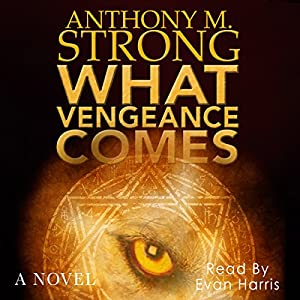 What Vengeance Comes Audiobook