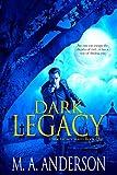 Dark Legacy (The Dark Legacy urban fantasy series Book 1)