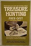 Treasure Hunting Pays Off!, Charles Garrett, 0915920379