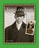 Tom Longboat (Sports Series)