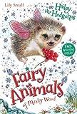 Hailey the Hedgehog (Fairy Animals of Misty Wood)