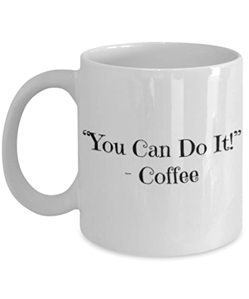 Marvelous You Can Do It   Funny Coffee Mug 11 OZ   Inspirational Gift Set With Best