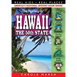 The Mystery in Hawaii:  The 50th State (Real Kids! Real Places! Book 31)