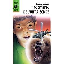 Secrets de l'ultra-sonde (Les)