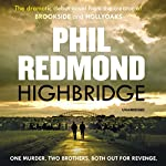 Highbridge   Phil Redmond
