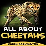 All About Cheetahs (All About Everything) | Karen Darlington