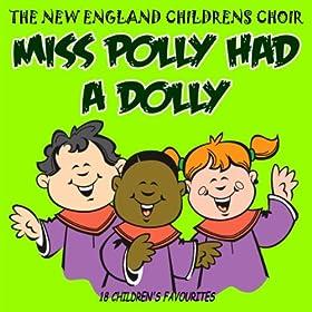 Amazon.com: Miss Polly Had A Dolly: The New England ...