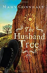 The Husband Tree (Montana Marriages, Book 2) by Connealy, Mary (2010) Paperback