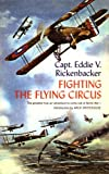 Front cover for the book Fighting the Flying Circus by Eddie Rickenbacker