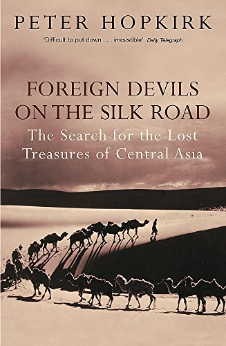 Foreign Devils on the Silk (Foreign Treasures)