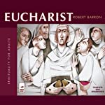Eucharist | Robert Barron