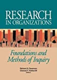 img - for Research in Organizations: Foundations and Methods of Inquiry book / textbook / text book