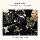 Live At Blue Note Tokyo (W/Steve Gadd & Will Lee)