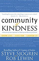 Community of Kindness by Steve Sjogren