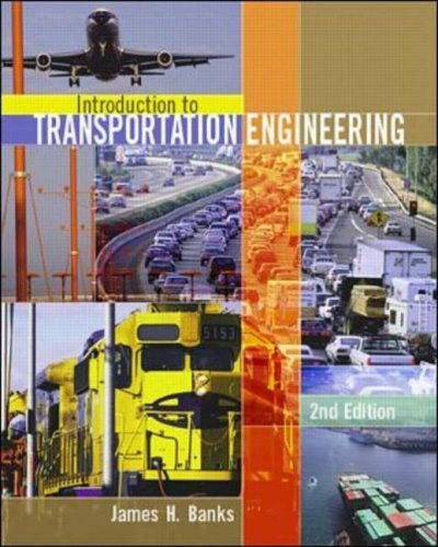 Introduction to Transportation Engineering by James H. Banks (2001-11-01)