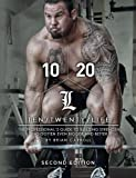 10/20/Life Second Edition: The Professional's guide to building strength has gotten even bigger