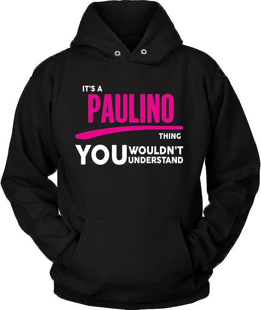 baken Its PAULINO Thing You Wouldnt Understand Hoodie Black