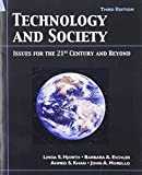 img - for Technology and Society: Issue for the 21st Century and Beyond, 3rd Edition 3rd edition by Hjorth, Linda S., Eichler, Barbara A., Khan, Ahmed S., Morel (2007) Paperback book / textbook / text book