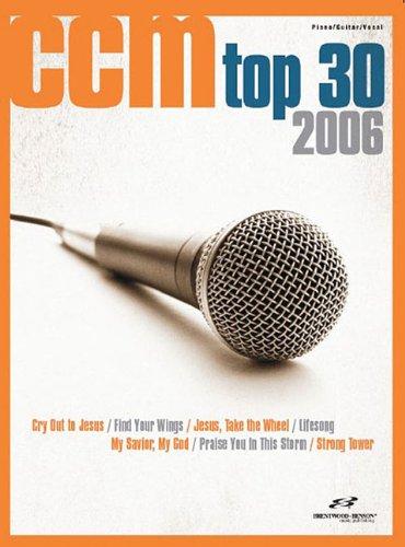 CCM Top 30 Songs of 2006 pdf
