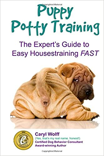 Get PDF Puppy Potty Training - The Experts Guide to Easy