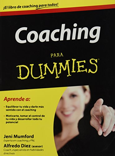 Coaching para dummies (Para Dummies / for Dummies) (Spanish Edition)