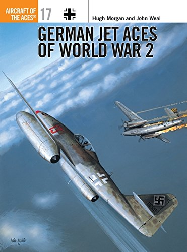 German Jet Aces of World War 2 (Osprey Aircraft of the Aces No 17)