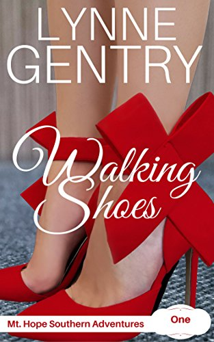 Walking Shoes (Mt. Hope Southern Adventures Book 1) by [Gentry, Lynne]
