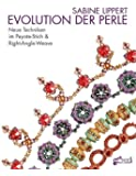 Evolution der Perle: Neue Techniken im Peyote-Stich & Right-Angle-Weave