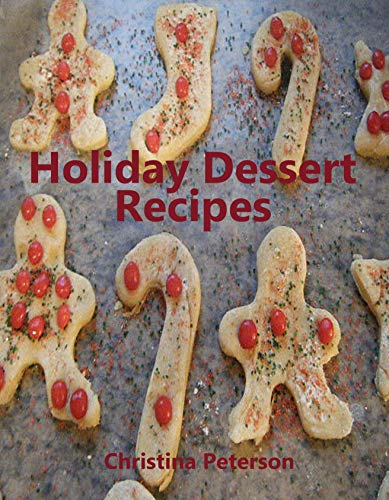 Holiday Dessert Recipes: Every title  has space for notes, Decorate cookies, Dumplings, Coconut cakes, and more