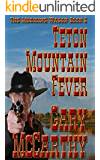 Teton Mountain Fever (The Medicine Wagon Book 2)