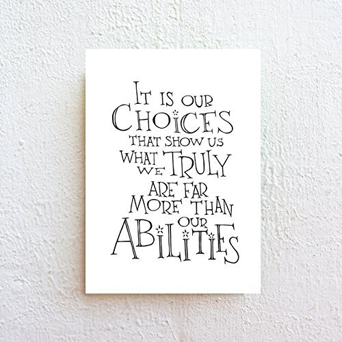 Amazon Com It Is Our Choices Harry Potter Quote Typography Print
