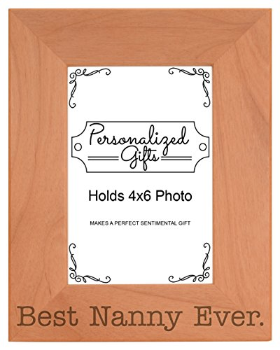 - ThisWear Birthday Gift for Grandma Best Nanny Ever Natural Wood Engraved 4x6 Portrait Picture Frame Wood