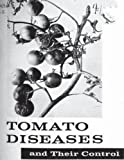 img - for Tomato Diseases And Their Control. By: United States Department of Agriculture book / textbook / text book