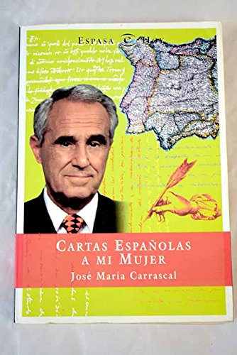 Cartas españolas a mi...: Amazon.es: Jose Maria Carrascal ...
