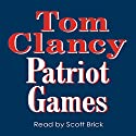 Patriot Games Audiobook by Tom Clancy Narrated by Scott Brick