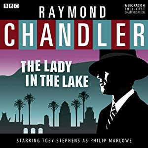 Raymond Chandler: The Lady in the Lake (Dramatised) Radio/TV