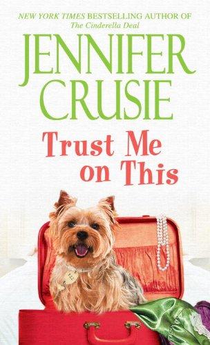Trust Me on This: A Novel (Loveswept Loveswept)