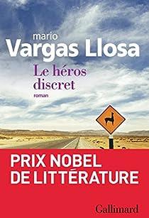 Le héros discret par Vargas Llosa
