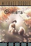 Guests, Michael Dorris, 0613001699