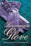 Rosemarys Glove