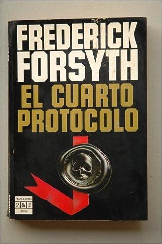 Buy El Cuarto Protocolo/the Fourth Protocol Book Online at Low ...