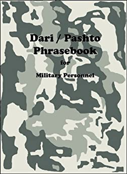 Dari / Pashto Phrasebook for Military Personnel (English Edition) de [Powers, Robert F.]