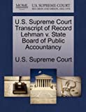 U. S. Supreme Court Transcript of Record Lehman V. State Board of Public Accountancy, , 127005192X