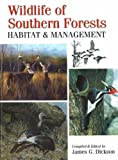 Wildlife of Southern Forests, James Dickson, 0888394977
