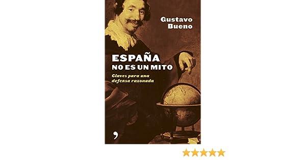 España no es un mito (Fuera de Colección): Amazon.es: Bueno ...