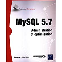 MySQL 5.7 - Adminsitration et optimisation