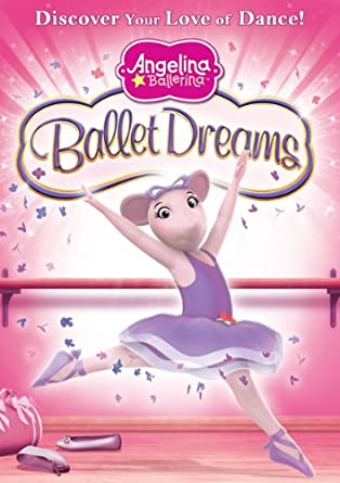 Amazoncom Angelina Ballerina Ballet Dreams Movies Tv