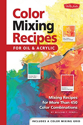 for Oil & Acrylic: Mixing recipes for more than 450 color combinations (Color Mixing Guide)