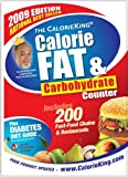 The CalorieKing Calorie, Fat & Carbohydrate Counter 2009